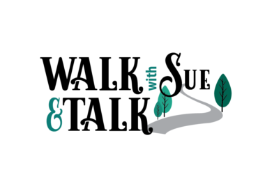 Walk & Talk with Sue